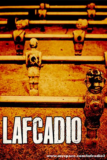 Lafcadio - 2014-02-22