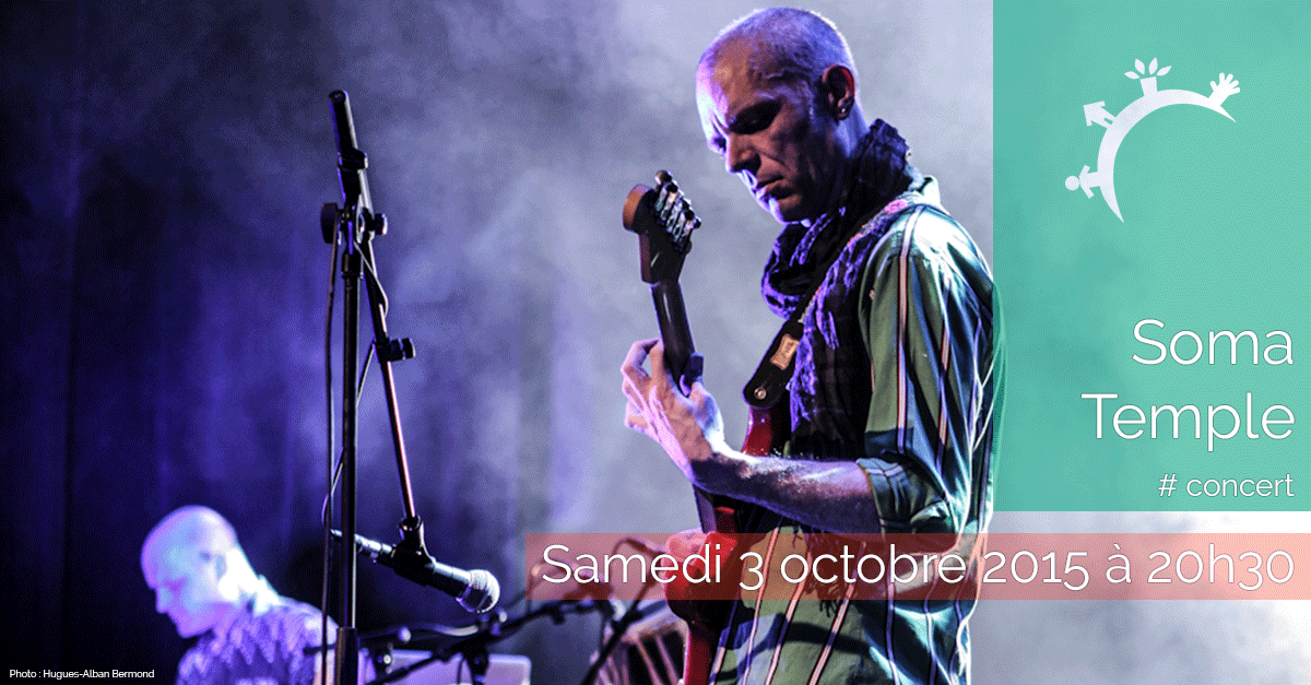 Concert - Soma Temple - samedi 3 octobre 2015