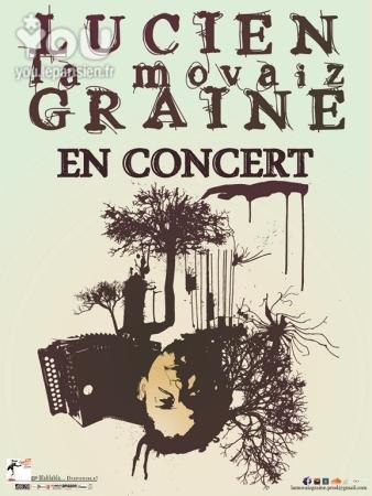 Lucien la Mauvaiz Graine en concert à la Maison de la Terre