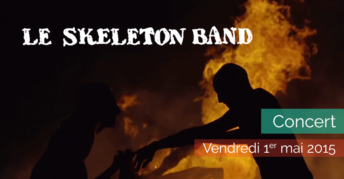 Le Skeleton Band en concert - Vendredi 1er mai 2015