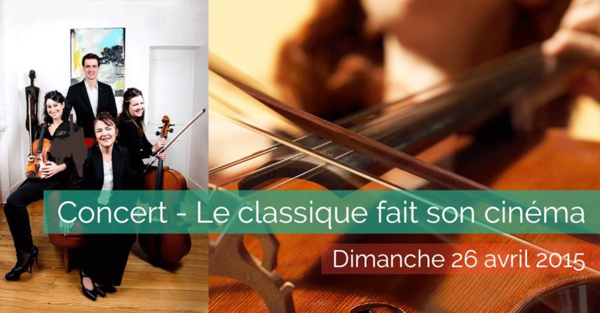 Le classique fait son cinéma - Concert - 2015-04-26