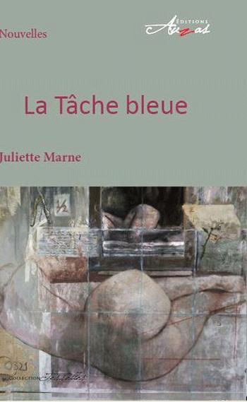 La Tâche bleue - Juliette Marne - Edi. Auzas