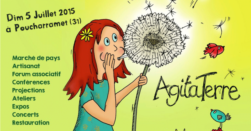 Festival Agita'Terre - 5 & 6 juillet 2015 - Maison de la Terre