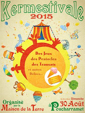 Affiche Kermestivale 2015 - La Maison de la Terre