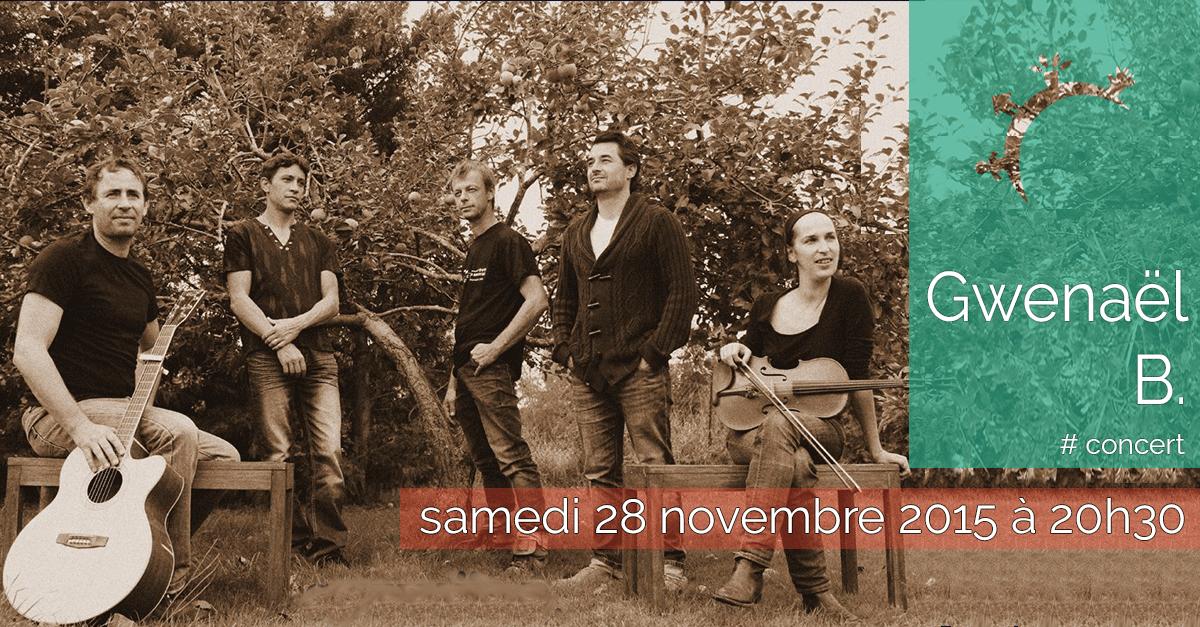 Concert - Gwenaël B - Samedi 28 novembre 2015