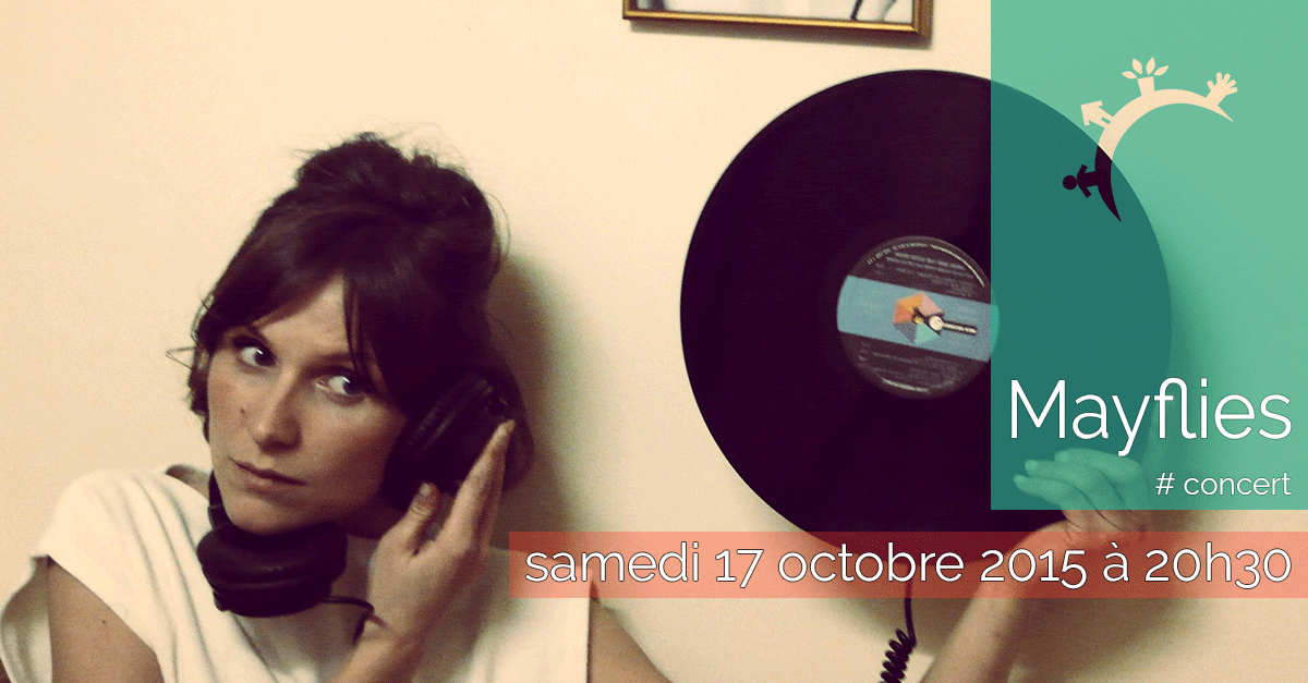 Concert - Mayflies - Samedi 17 octobre 2015