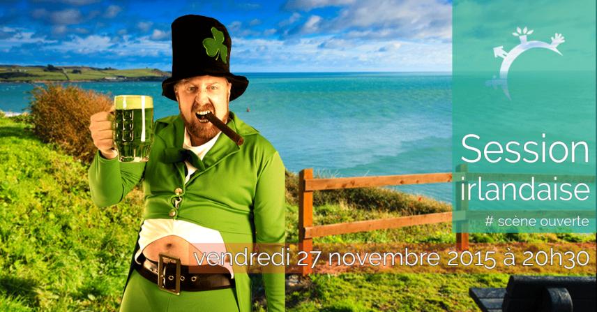 Scène ouverte - Session Irlandaise - Vendredi 27 novembre 2015