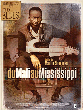 Affiche - Du Mali au Mississipi - Martin Scorsese - Cinéma Véo de Muret - Festival Terre de Blues