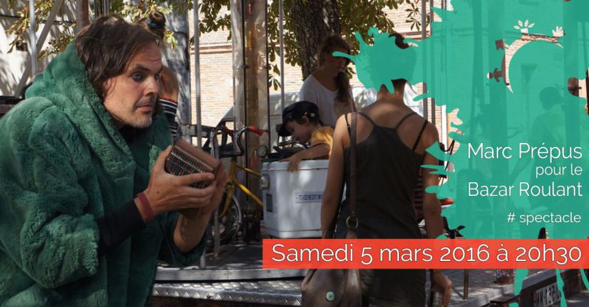 Spectacle – Soutien au Bazar Roulant – samedi 5 mars 2016