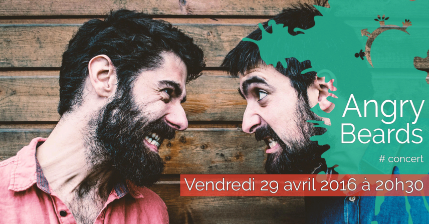 Concert - Angry Beards - Vendredi 29 avril 2016