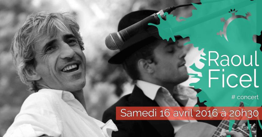 Concert - Raoul Ficel - Samedi 16 avril 2016