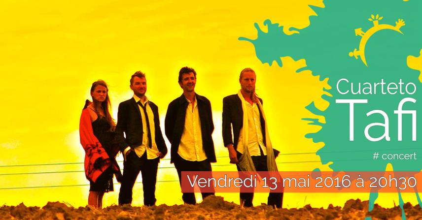 Concert - Cuarterto Tafi - Vendredi 13 mai 2016