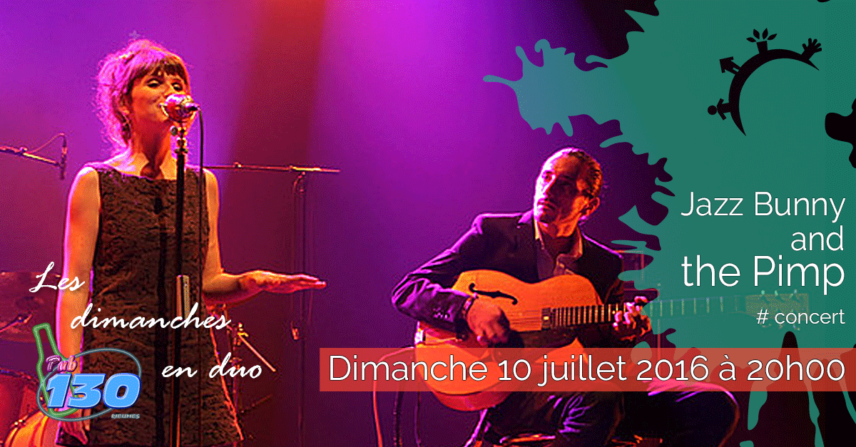 Concert - Dimanches en duo - Jazz Bunny and the Pimp - Dimanche 10 juillet 2016