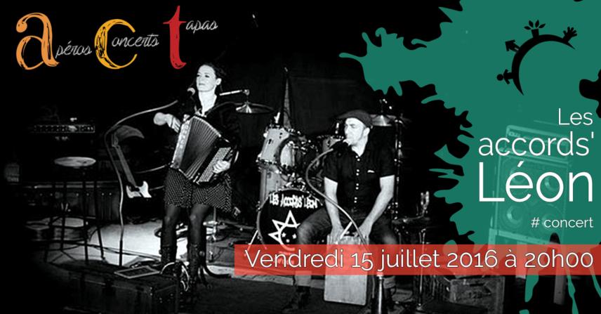 Concert ACT Les accords'Léon – Vendredi 15 juillet 2016