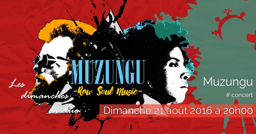 Concert - Muzungu - Dimanche 21 août 2016