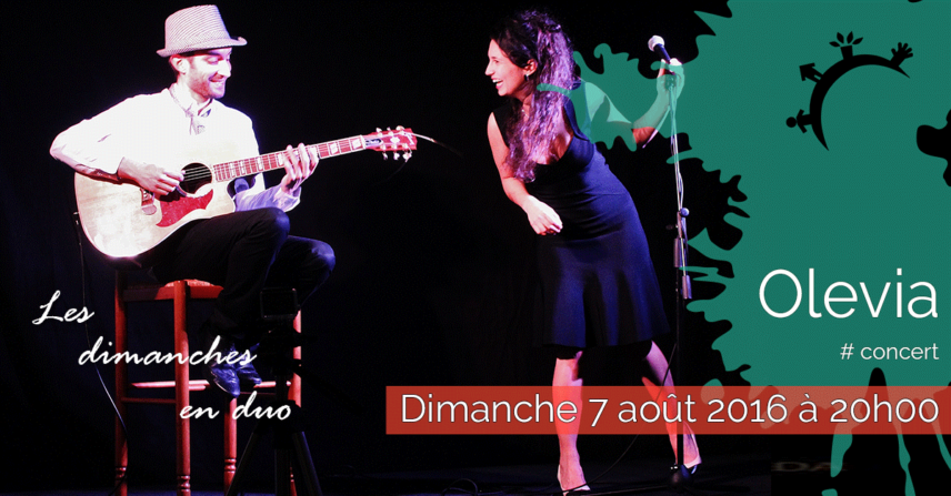 Concert – Olevia – Dimanche 7 août 2016