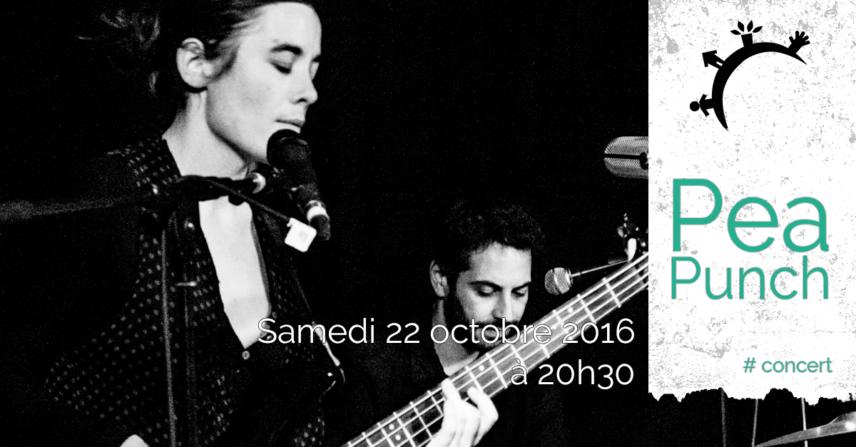 Concert – Pea Punch – Samedi 22 octobre 2016