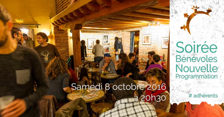 Soirée Bénévoles & Nouvelle Programmation - Sam. 8 octobre 2016