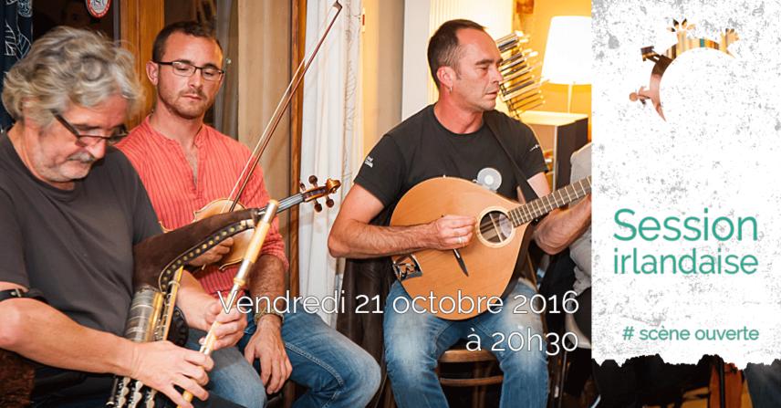 Scène ouverte – Session Irlandaise – Vendredi 21 octobre 2016