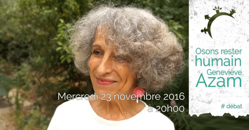 Débat - Osons rester humain - Mercredi 23 novembre 2016