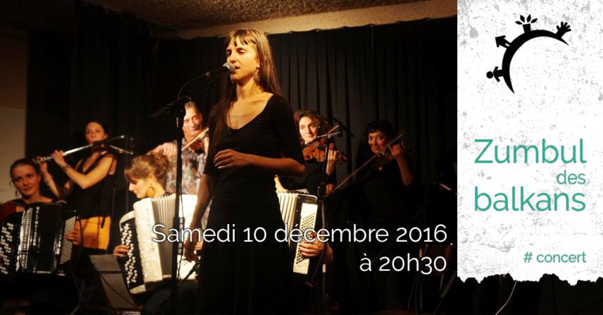 Concert - Zumbul des Balkans - Samedi 10 décembre 2016