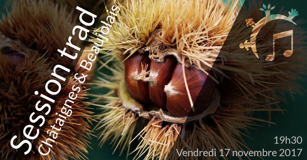 Session trad, Châtaignes & Beaujolais, vendredi 17 novembre 2017