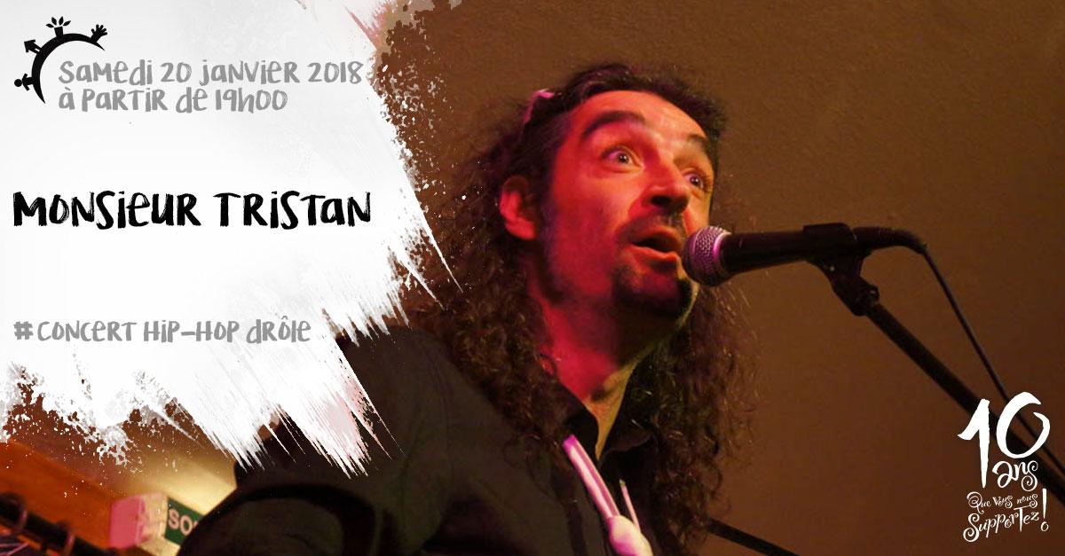 Concert, Monsieur Tristan, samedi 20 janvier 2018
