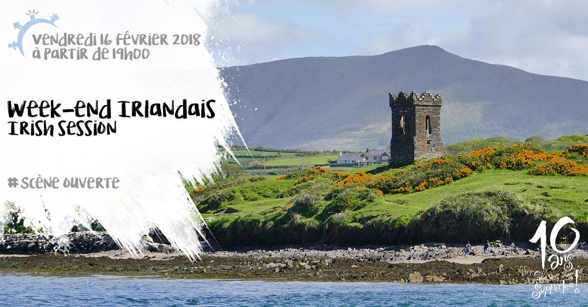 Week-end irlandais, Session, Scène ouverte, vendredi 16 février 2018