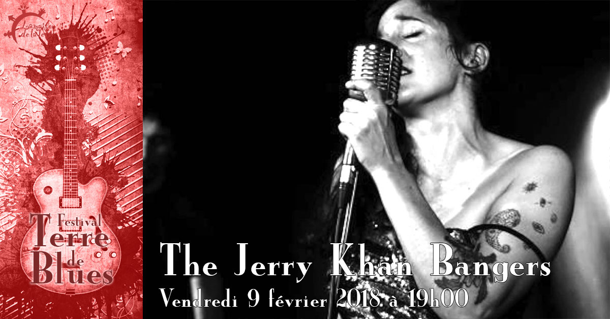 Terre de blues, concert, The jerry khan bangers, vendredi 9 février 2018