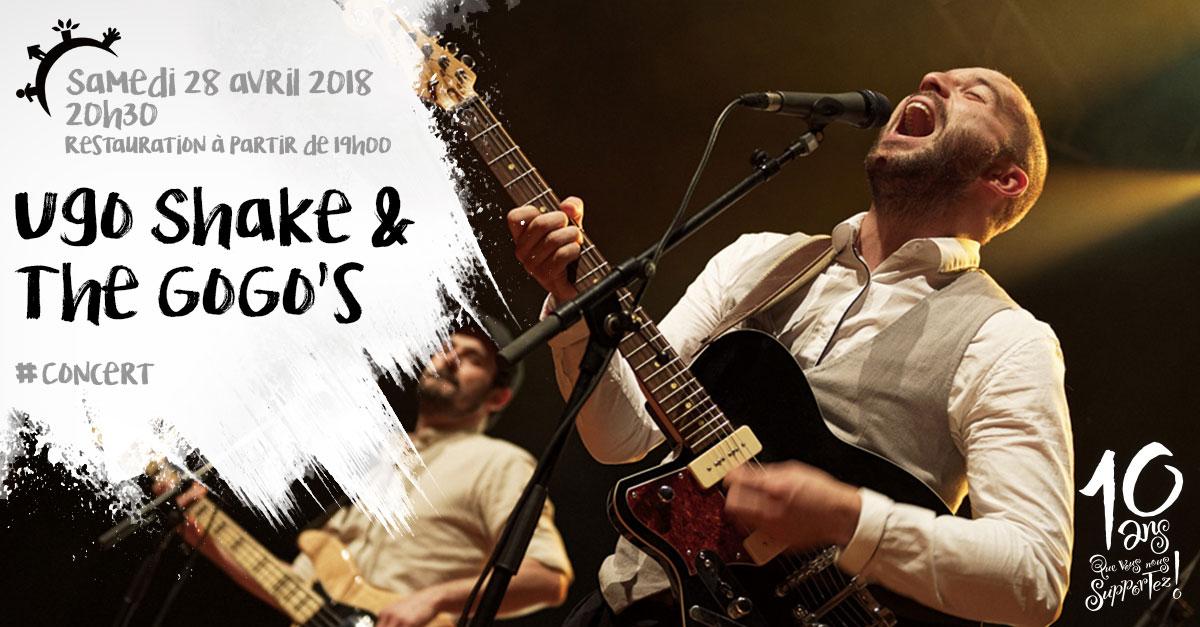 Concert, Ugo Shake & the Gogo's, samedi 28 avril 2018