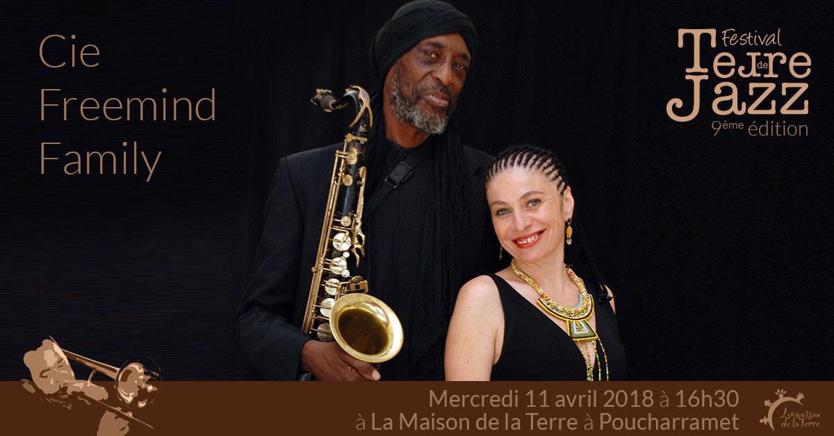 Terre de jazz, spectacle jeune public, Cie Freemind Family, mercredi 11 avril 2018