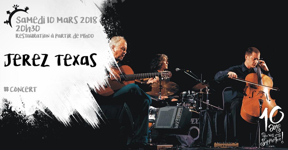 Concert, Jerez Texas, Samedi 10 mars 2018