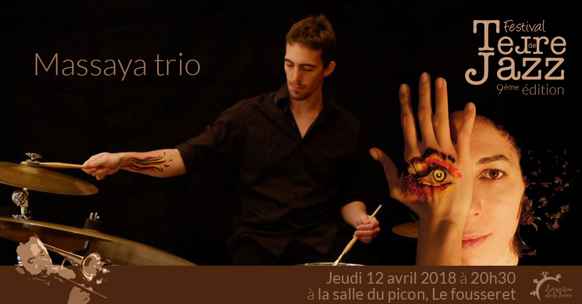 Terre de Jazz, concert, Massaya trio, jeudi 12 avril 2018