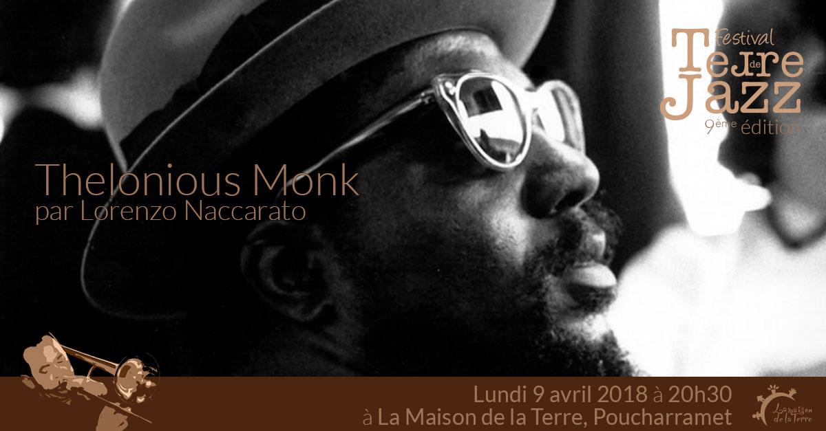 Terre de jazz, Leçon de jazz, Thelonious Monk, Lundi 9 avril 2018
