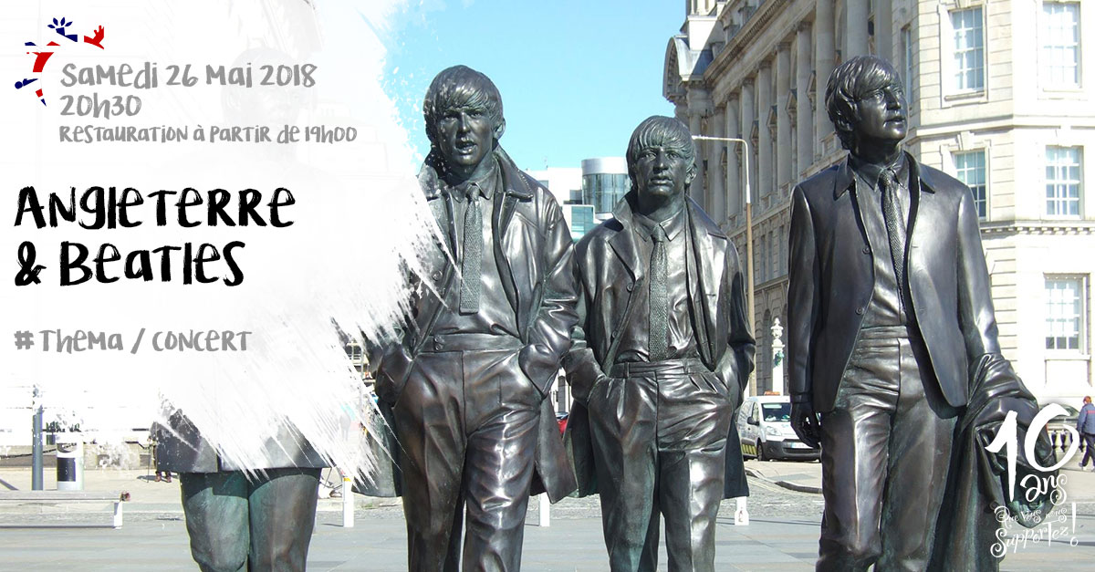 Soirée théma, Angleterre et Beatles, Samedi 26 mai 2018