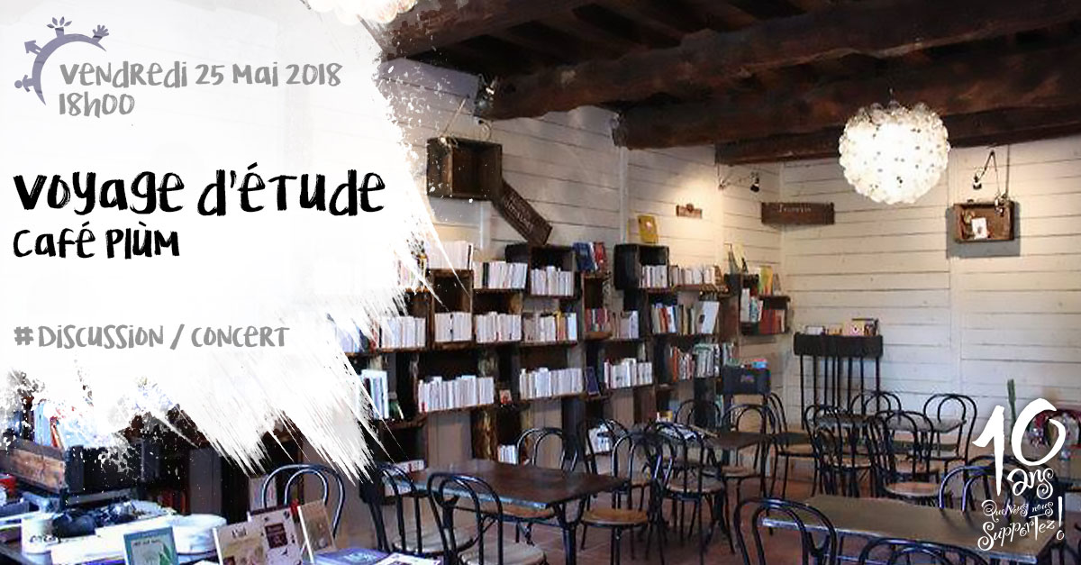 Voyage d'étude, Café PLùM, Lautrec, vendredi 25 mai 2018